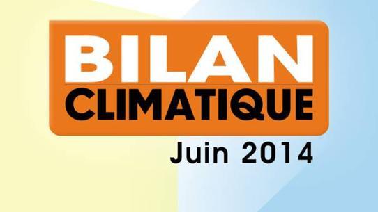 Bilan climatique de juin 2014